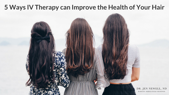 5 Ways IV Therapy can Improve the Health of Your Hair