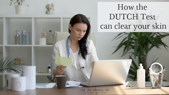 How the DUTCH test can clear your skin